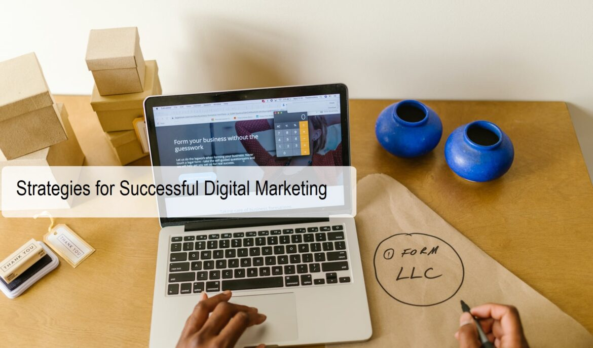 Strategies for Successful Digital Marketing